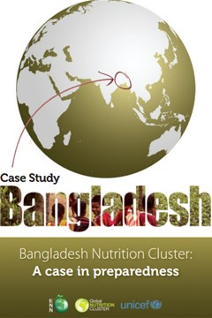 Bangladesh Nutrition Cluster:  A case in preparedness
