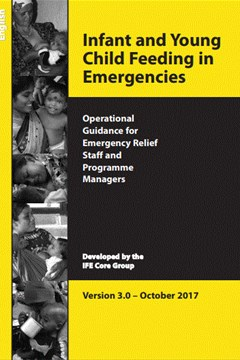 Operational Guidance on Infant Feeding in Emergencies (OG-IFE) version 3.0 (Oct 2017)