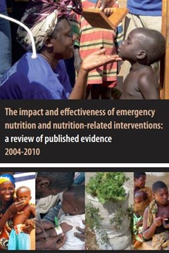 The impact and effectiveness of emergency nutrition and nutrition-related interventions: a review of published evidence 2004-2010