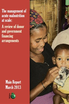 The management of acute malnutrition at scale: A review of donor and financing arrangements (2013)