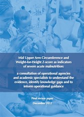 Mid Upper Arm Circumference and Weight-for-Height Z-score as Indicators of Severe Acute Malnutrition (2012)