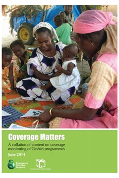 Coverage Matters: A collation of content on coverage monitoring of CMAM programmes (June 2014)