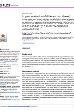 Impact evaluation of different cash-based intervention modalities on child and maternal nutritional status in Sindh Province, Pakistan, at 6 mo and at 1 y: A cluster randomised controlled trial.