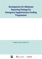 Development of a Minimum Reporting Package (MRP) for Emergency Supplementary Feeding Programmes:  Project Report (2011)