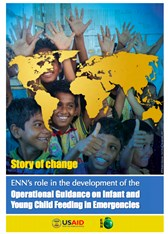Story of Change: ENN's role in the development of the Operational Guidance on Infant and Young Child Feeding in Emergencies