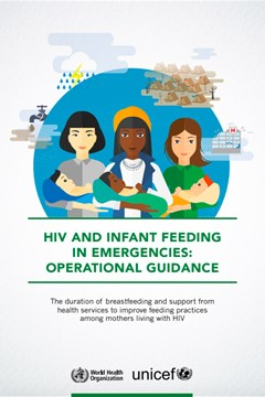 HIV and Infant Feeding in Emergencies: Operational Guidance