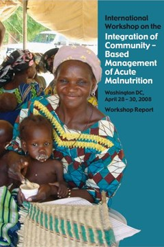 International Workshop on Integration of Community-Based Management of Acute Malnutrition (2008)