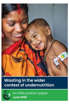 Wasting in the wider context of undernutrition - An ENN Position Paper